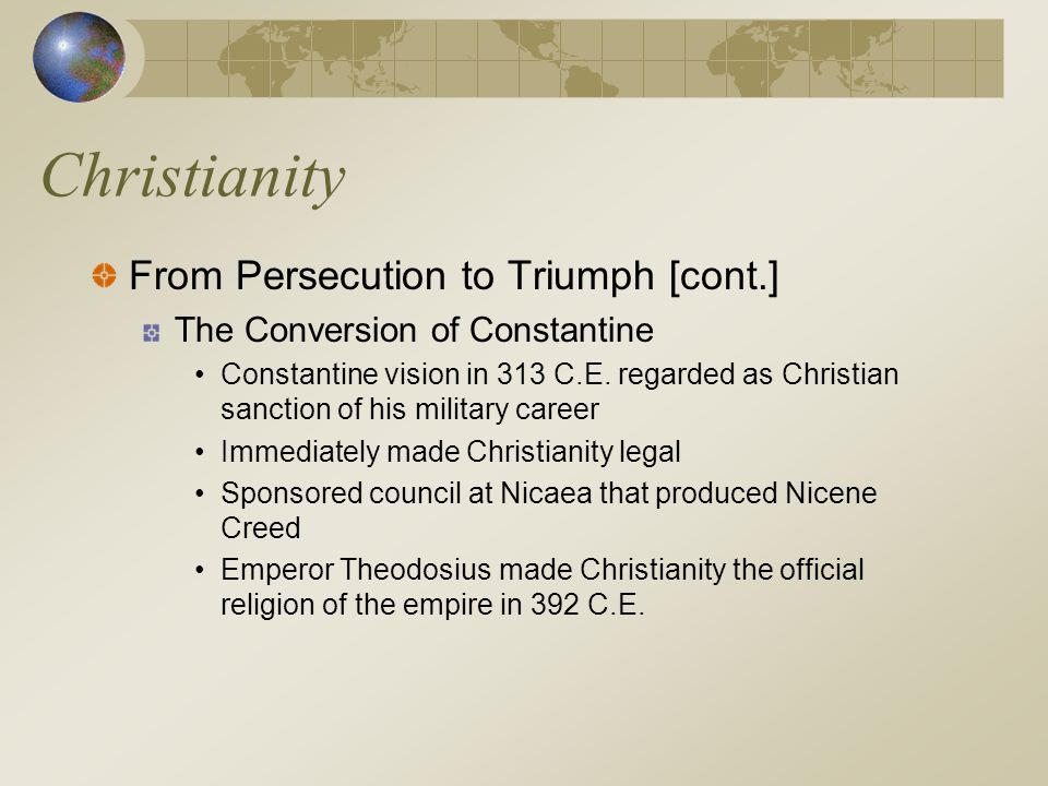 Christianity From Persecution to Triumph [cont.]